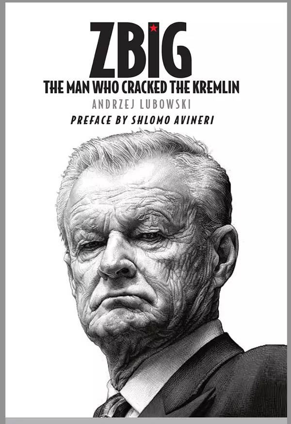 Zbig:The Man Who Cracked the Kremlini